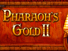 Pharaohs Gold 2 автоматы Вулкан