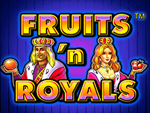 Fruits And Royals в Вулкане на деньги